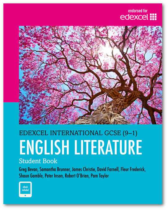 Edexcel International GCSE (9-1) English Literature: Student Book Pam Taylor ISBN: 9780435182588