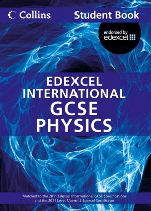Edexcel International GCSE Physics Student Book by Chris Sunley