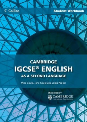 Collins Cambridge IGCSE English as a Second Language Student Workbook by Lorna Pepper