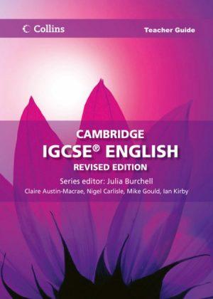 Collins Cambridge IGCSE English Teacher Guide by Claire Austin-Macrae