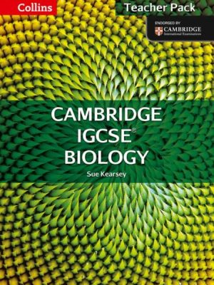 Collins Cambridge IGCSE Biology Teacher Pack by Sue Kearsey