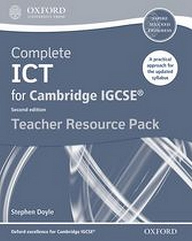 Complete ICT for Cambridge IGCSE Teacher Pack by Stephen Doyle