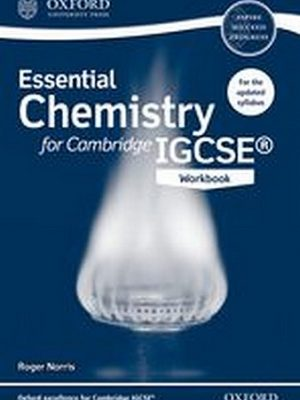 Essential Chemistry for Cambridge IGCSE Workbook by Roger Norris