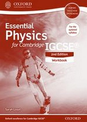 Essential Physics for Cambridge IGCSE Workbook by Sarah Lloyd