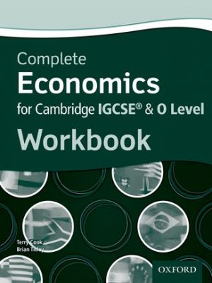 Complete Economics for Cambridge IGCSE & O Level Workbook by Brian Titley