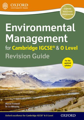Environmental Management for Cambridge IGCSE & O Level Revision Guide by Muriel Fretwell