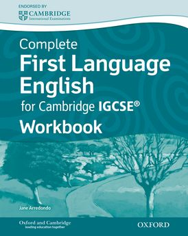 Complete First Language English for Cambridge IGCSE Workbook by Jane Arredondo