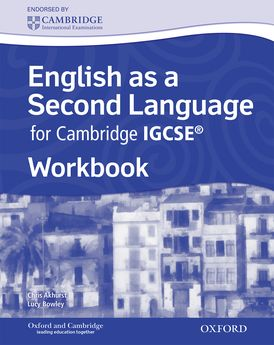 Complete English as a Second Language for Cambridge IGCSE: Workbook by Chris Akhurst