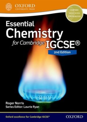 Essential Chemistry for Cambridge IGCSE: Student Book by Roger Norris