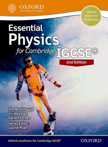 Essential Physics for Cambridge IGCSE: Student Book: Cambridge IGCSE by Viv Newman