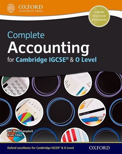 Complete Accounting for Cambridge IGCSE & O Level: Cambridge O level & IGCSE by Brian Titley