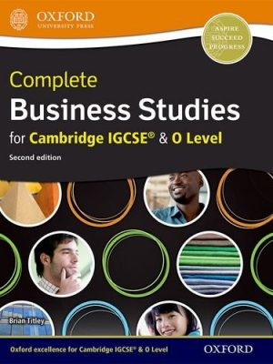 Complete Business Studies for Cambridge IGCSE and O Level by Brian Titley