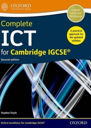 Complete ICT for Cambridge IGCSE by Stephen Doyle