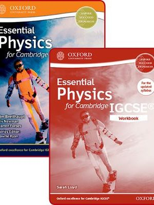 Essential Physics for Cambridge IGCSE Student Book and Workbook Pack by Viv Newman