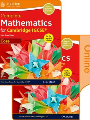 Complete Mathematics for Cambridge IGCSE Print & Online Student Book (Core) by David Rayner
