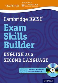 Cambridge IGCSE Exam Skills Builder: English as a Second Language by