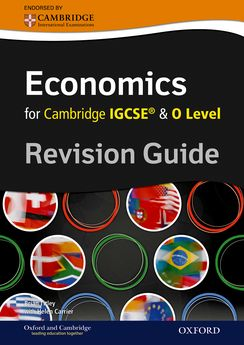 Complete Economics for Cambridge IGCSE and O Level Revision Guide by Brian Titley
