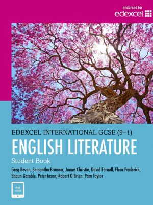 Edexcel International GCSE (9-1) English Literature: Student Book by Pam Taylor
