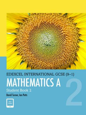 Edexcel International GCSE (9-1) Mathematics A Student Book 2 by D. A. Turner