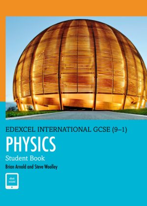 Edexcel International GCSE (9-1) Physics Student Book: Print and eBook Bundle by Brian Arnold