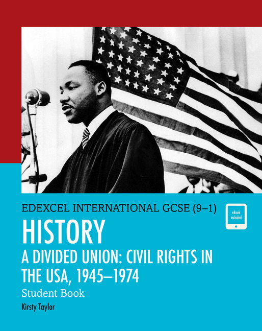Edexcel International GCSE (9-1) History A Divided Union: Civil Rights in the USA