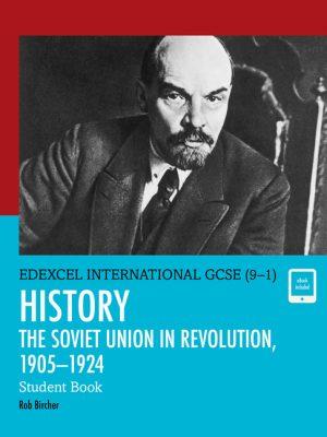 Edexcel International GCSE (9-1) History the Soviet Union in Revolution