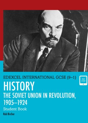 Edexcel International GCSE (9-1) History the Soviet Union in Revolution