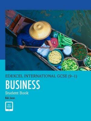 Edexcel International GCSE (9-1) Business Student Book by Rob Jones