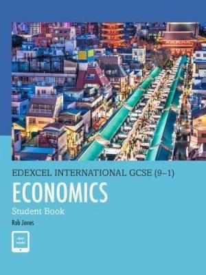 Edexcel International GCSE (9-1) Economics Student Book by D. A. Turner