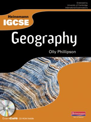 Heinemann IGCSE Geography Student Book with Exam Cafe CD by Olly Phillipson