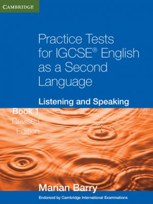 Practice Tests for IGCSE English as a Second Language: Listening and Speaking by Marian Barry