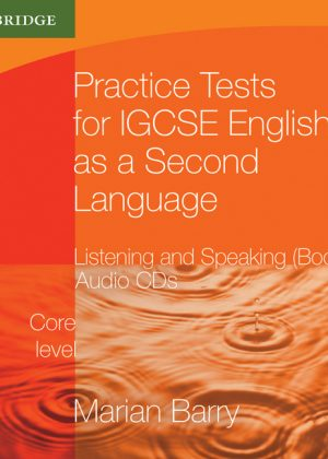 Practice Tests for IGCSE English as a Second Language: Listening and Speaking