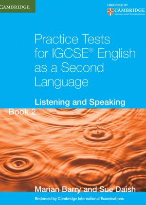 Practice Tests for IGCSE English as a Second Language Book 2: Listening and Speaking by Marian Barry