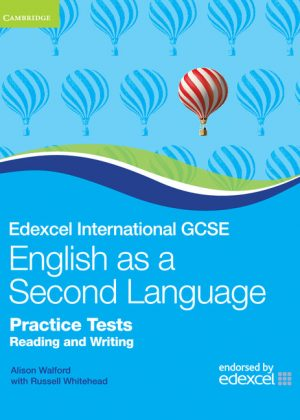 Edexcel International GCSE English as a Second Language Practice Tests Reading and Writing by Alison Walford