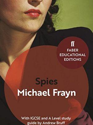 Spies: With IGCSE and A Level Study Guide by Michael Frayn