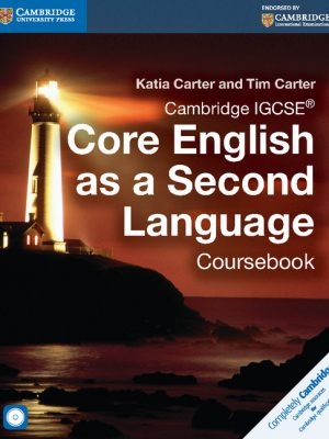Cambridge IGCSE Core English as a Second Language Coursebook with Audio CD by Katia Carter