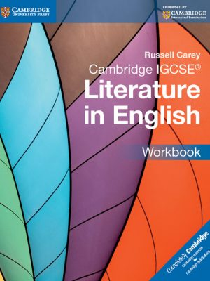 Cambridge IGCSE Literature in English Workbook by Russell Carey