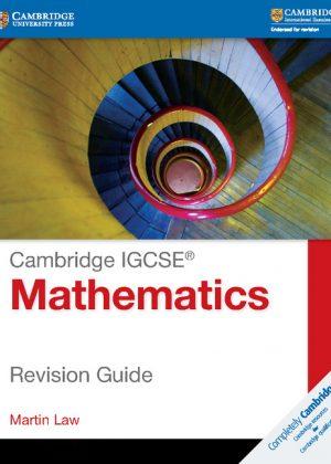 Cambridge IGCSE Mathematics Revision Guide by Martin Law