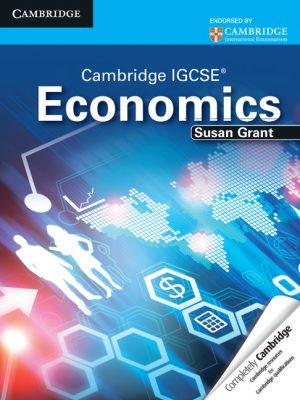 Cambridge IGCSE Economics Student's Book by Susan J. Grant