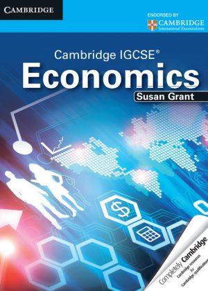 Cambridge IGCSE Economics Student's Book by Susan J. Grant