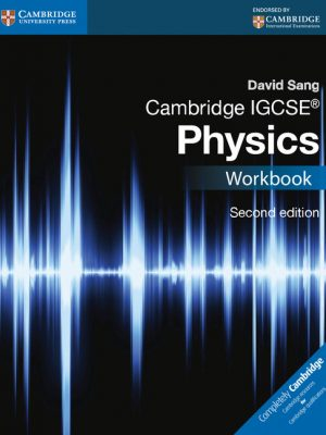 Cambridge IGCSE Physics Workbook by David Sang