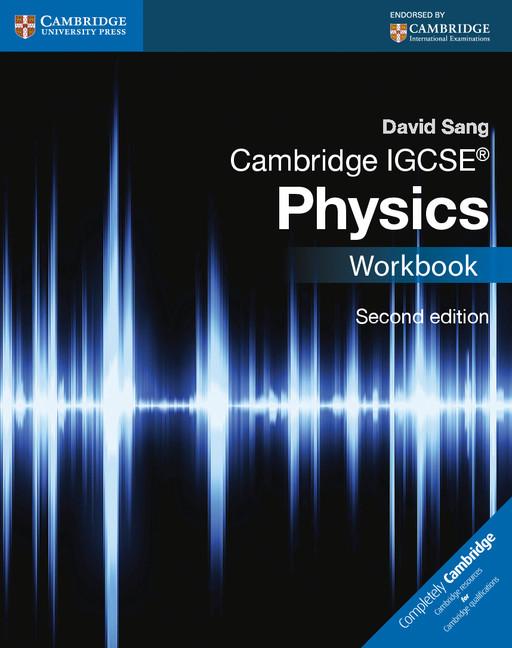 Cambridge IGCSE Physics Workbook by David Sang