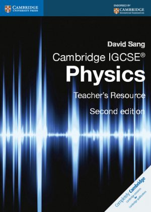 Cambridge IGCSE Physics Teacher's Resource CD-ROM by David Sang