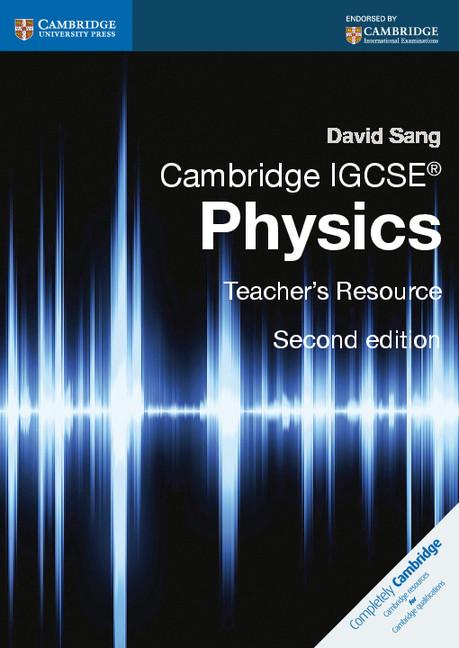 Cambridge IGCSE Physics Teacher's Resource CD-ROM by David Sang