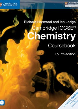 Cambridge IGCSE Chemistry Coursebook 4th Edition with CD-ROM by Richard Harwood