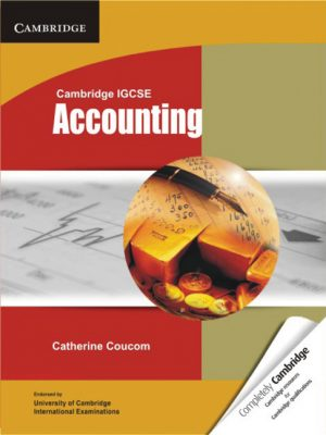 Cambridge IGCSE Accounting Student's Book by Catherine Coucom