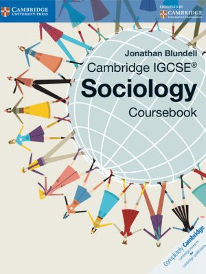 Cambridge IGCSE Sociology Coursebook by Jonathan Blundell