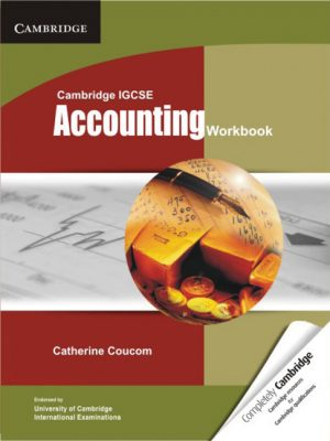 Cambridge IGCSE Accounting Workbook by Catherine Coucom
