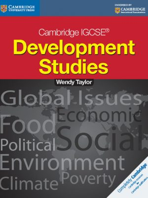 Cambridge IGCSE Development Studies Students Book by Wendy Taylor