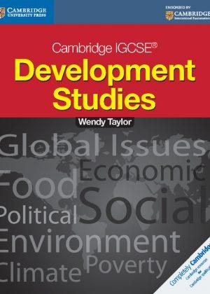 Cambridge IGCSE Development Studies Students Book by Wendy Taylor